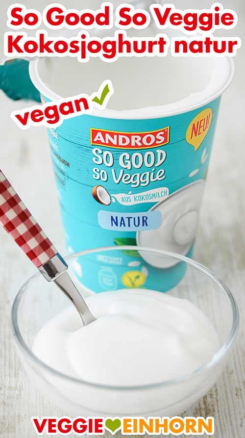 Eine kleine Schale mit Kokosjoghurt von So Good So Veggie