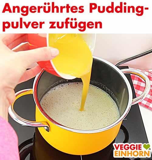 Angerührtes Puddingpulver zufügen.