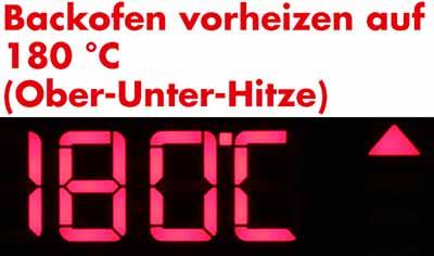 Backofen vorheizen auf 180 °C.