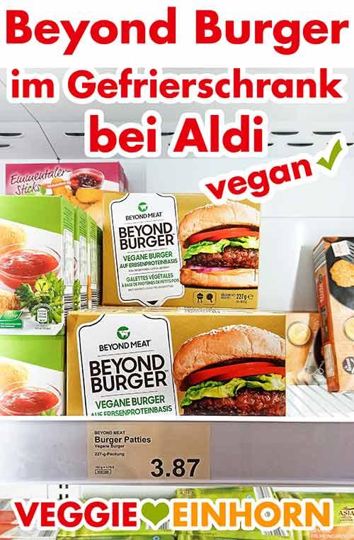 Beyond Burger im Tiefkühl Schrank bei Aldi