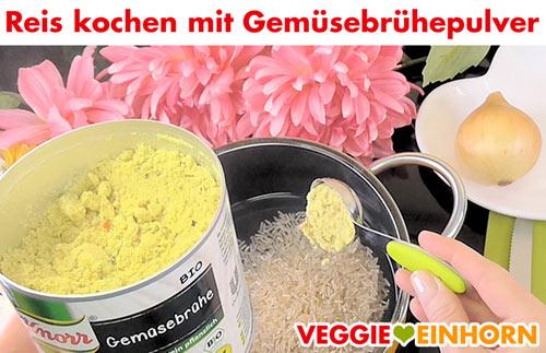 Reis kochen mit Gemüsebrühepulver