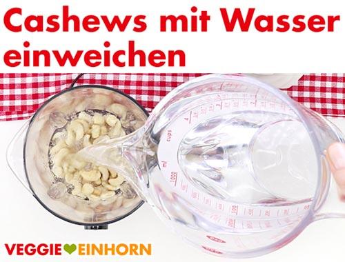 Cashwes im Standmixer mit Wasser einweichen