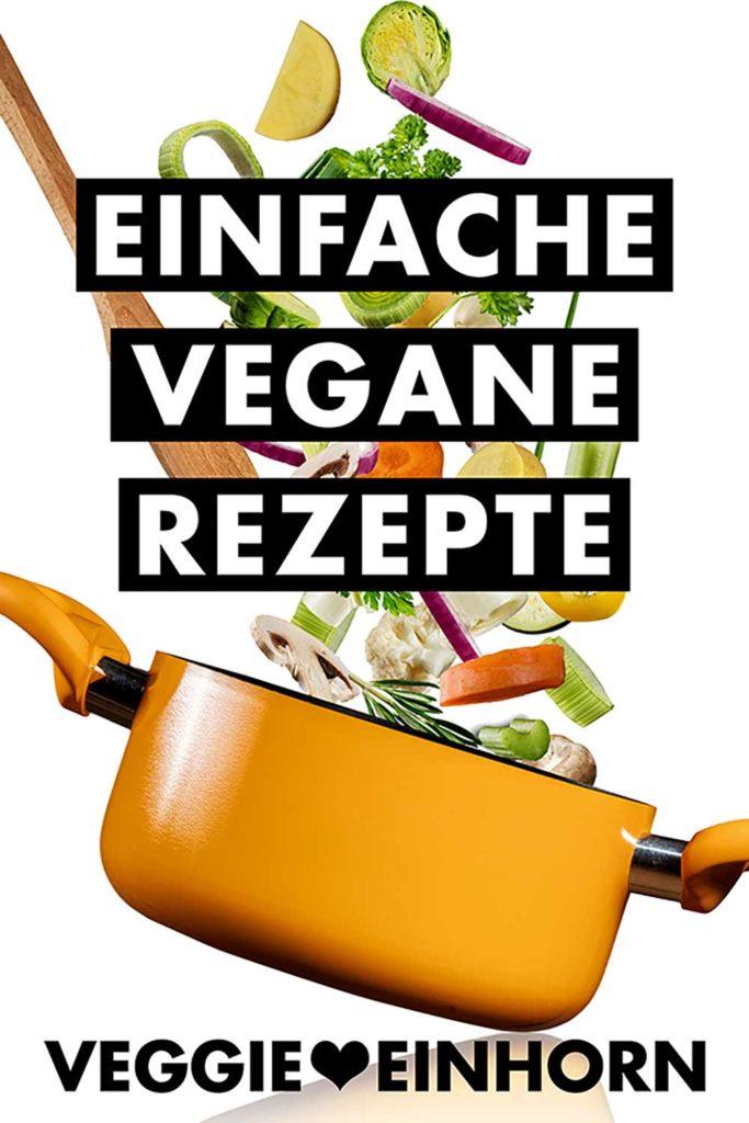 Einfache vegane Rezepte Blog