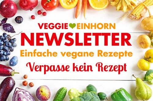 Einfache vegane Rezepte Blog Newsletter Veggie Einhorn