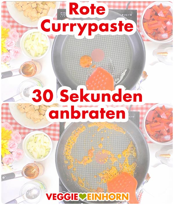 Schnelles veganes Curry | Rote Currypaste anbraten | Gesund vegan kochen | vegane Rezepte deutsch #VeggieEinhorn