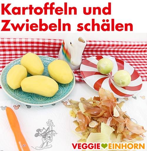 Kartoffeln und Zwiebeln schälen
