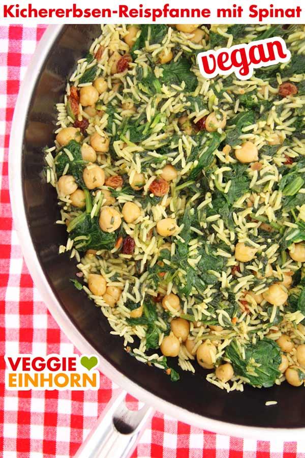 Vegane Reispfanne mit Kichererbsen und Spinat