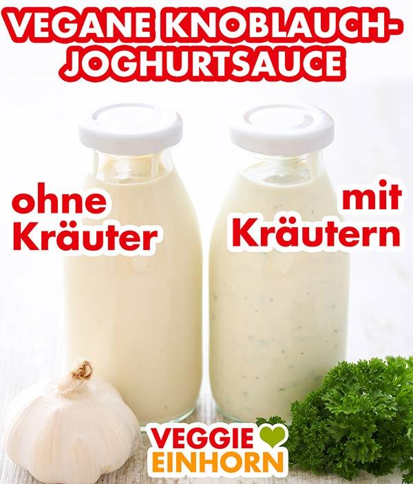 Eine Flasche vegane Dönersoße ohne Kräuter und eine Flasche Knoblauch-Joghurtsoße mit Kräutern