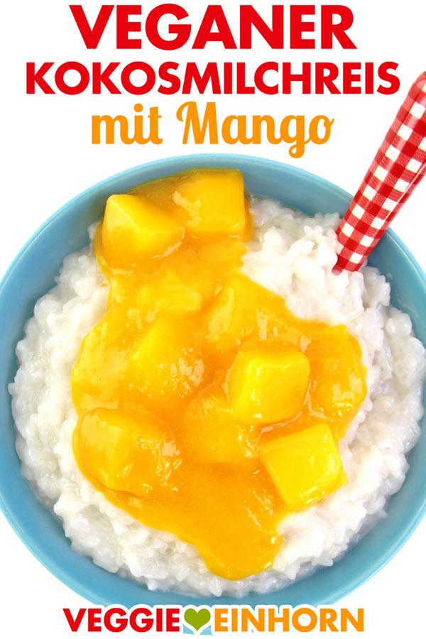Kokos Milchreis vegan mit Mango | Einfaches veganes Rezept für Kokosmilchreis