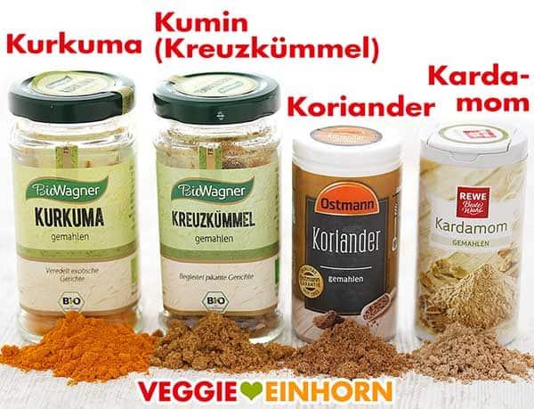 Kurkuma, Kumin (Kreuzkümmel), Koriander und Kardamom
