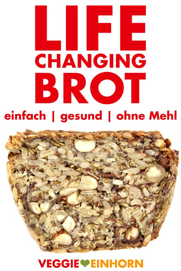 Life Changing Brot Rezept ohne Mehl