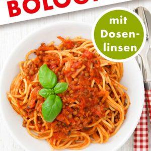 Linsen Bolognese mit Dosenlinsen Pinterest