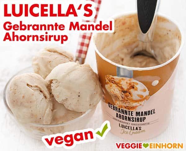 Veganes Eis (LUICELLA'S Gebrannte Mandel Ahornsirup)