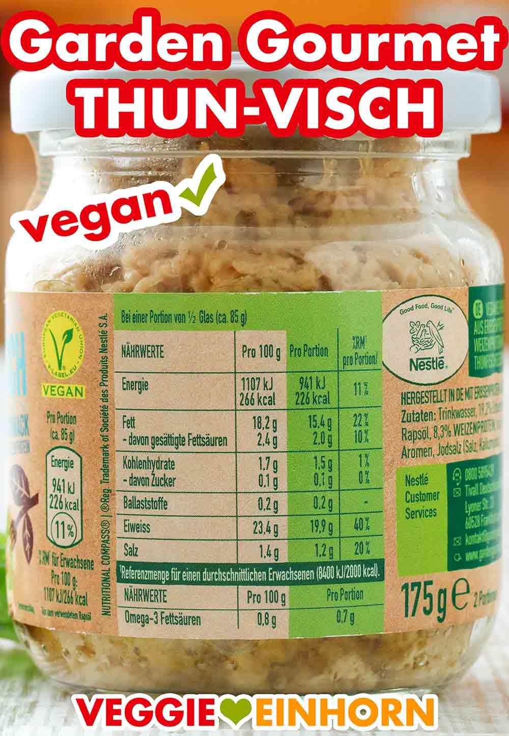 Nährwertetabelle auf dem Glas mit veganem Thunfisch