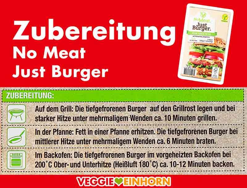 Zubereitungsanweisung für tiefgefrorene No Meat Just Burger Patties