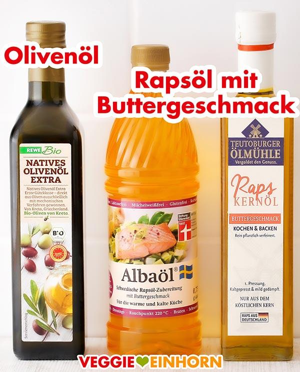 Olivenöl und Rapsöl mit Buttergeschmack