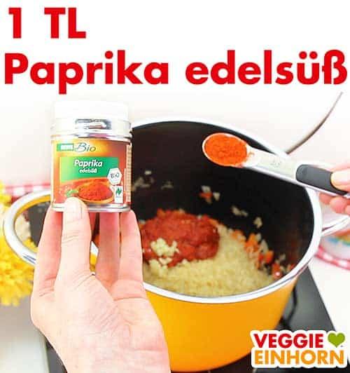 Paprika edelsüß Pulver zufügen