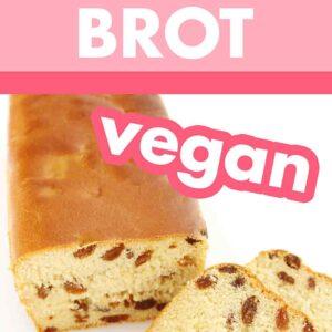 Veganes Rosinenbrot ohne Ei