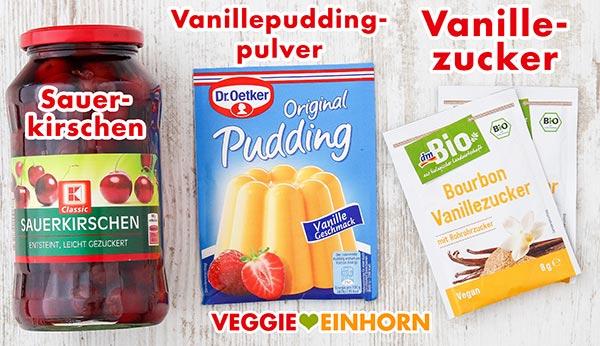 Ein Glas Sauerkirschen, 1 Tüte Vanillepuddingpulver, 2 Tüten Vanillezucker