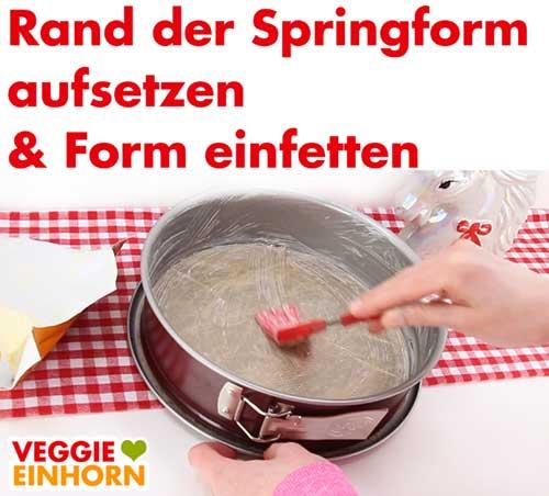 Springform einfetten mit veganer Margarine