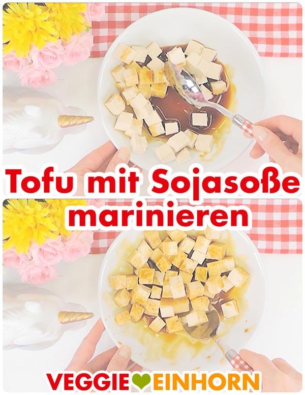 Tofu marinieren mit Sojasoße | Vegan kochen | Vegane Rezepte deutsch #VeggieEinhorn
