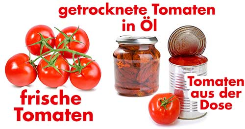 Frische Tomaten, getrocknete Tomaten in Öl und Tomatenstücke aus der Dose