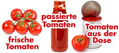 Frische Tomaten, passierte Tomaten, Tomaten aus der Dose