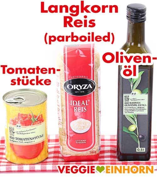 Tomatenstücke aus der Dose, Langkornreis parboiled, Olivenöl