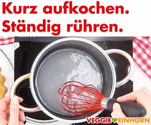 Tortenguss kurz aufkochen.