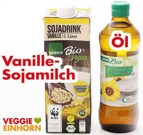 Vanille Sojadrink und Bratöl Sonnenblumenöl