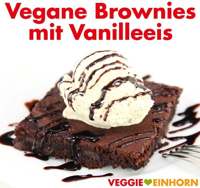 Vegane Brownies mit Vanilleeis zum Nachtisch