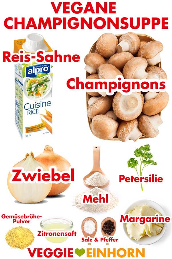 Zutaten für Champignonsuppe vegan