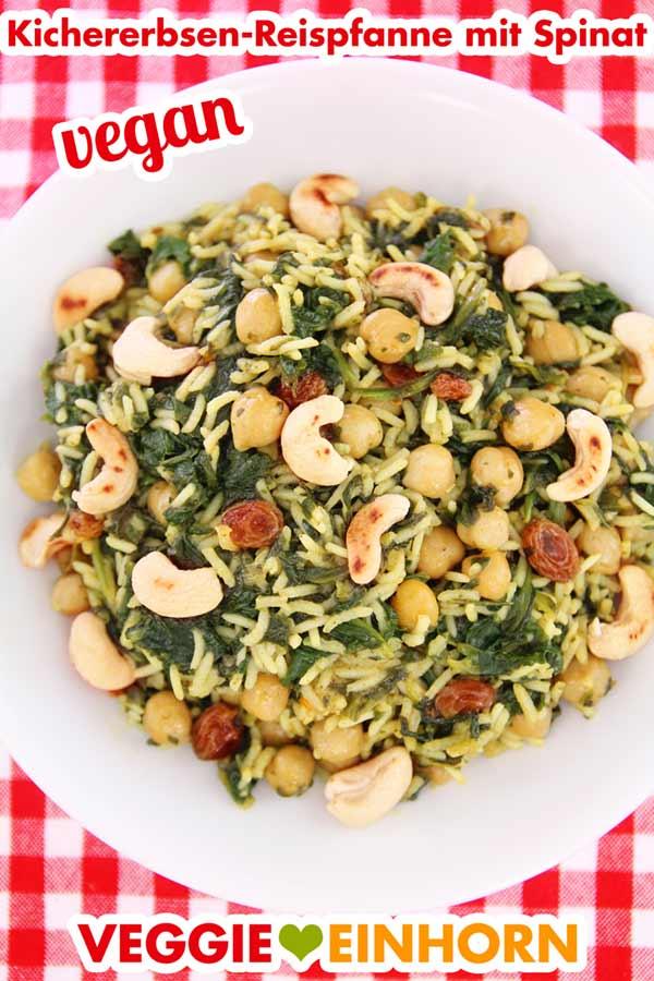 Vegane Pfanne mit Reis, Kicherebsen und Spinat