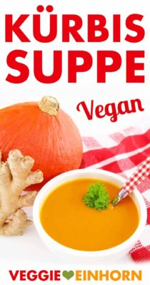 Vegane Kürbissuppe mit Ingwer
