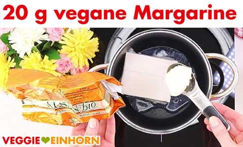 Vegane Margarine zufügen