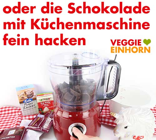 Vegane Schokolade in der Küchenmaschine fein hacken