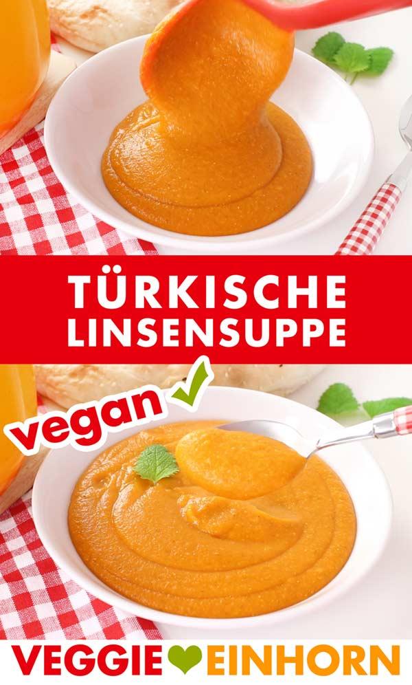 Vegane Türkische Linsensuppe (Mercimek Suppe)