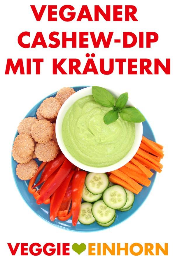 Veganer Cashew-Dip mit Kräutern
