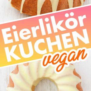 Veganer Eierlikörkuchen mit Glasur