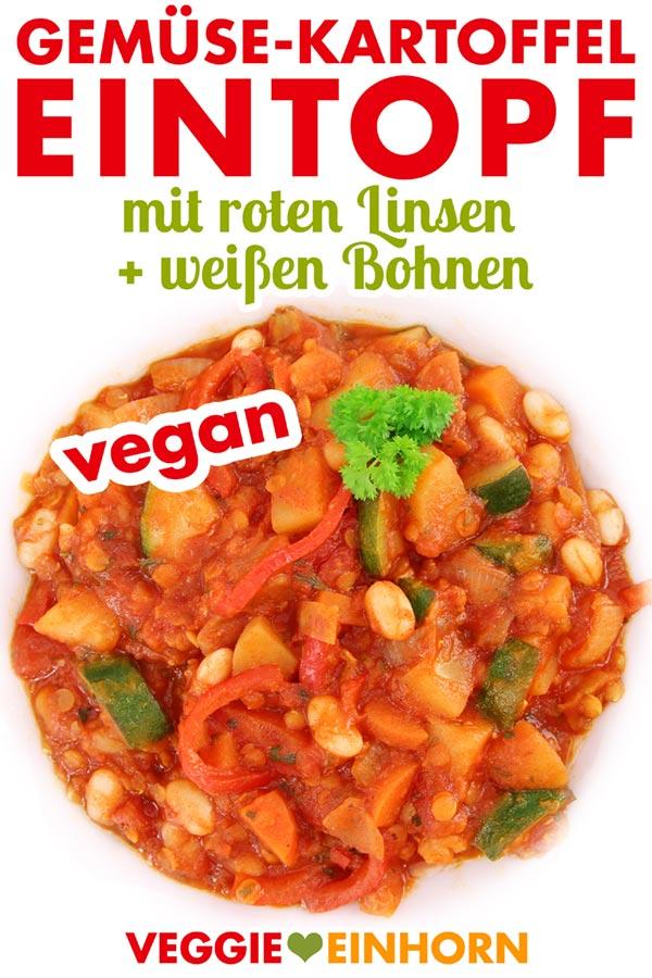 Veganer Gemüse-Kartoffel-Eintopf mit roten Linsen und weißen Bohnen | Veganes Eintopf Rezept | Gemüseeintopf mit Zucchini und Paprika | Gesundes Mittagessen oder Abendessen | Einfaches schnelles Rezept mit Video #VeggieEinhorn