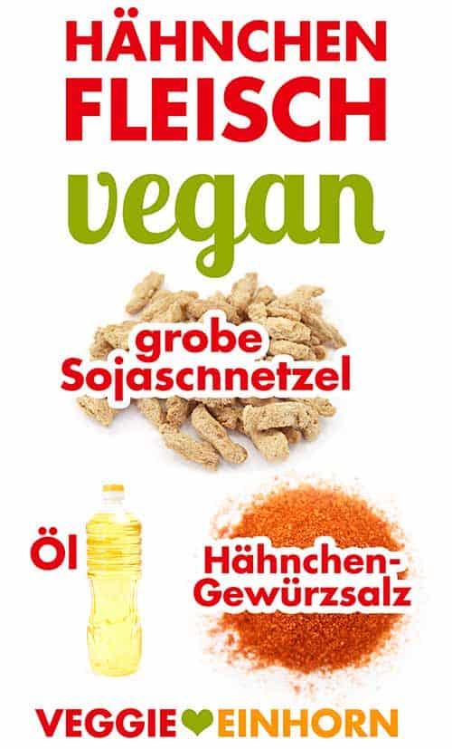 Zutaten für Vegetarischen Hähnchen Ersatz