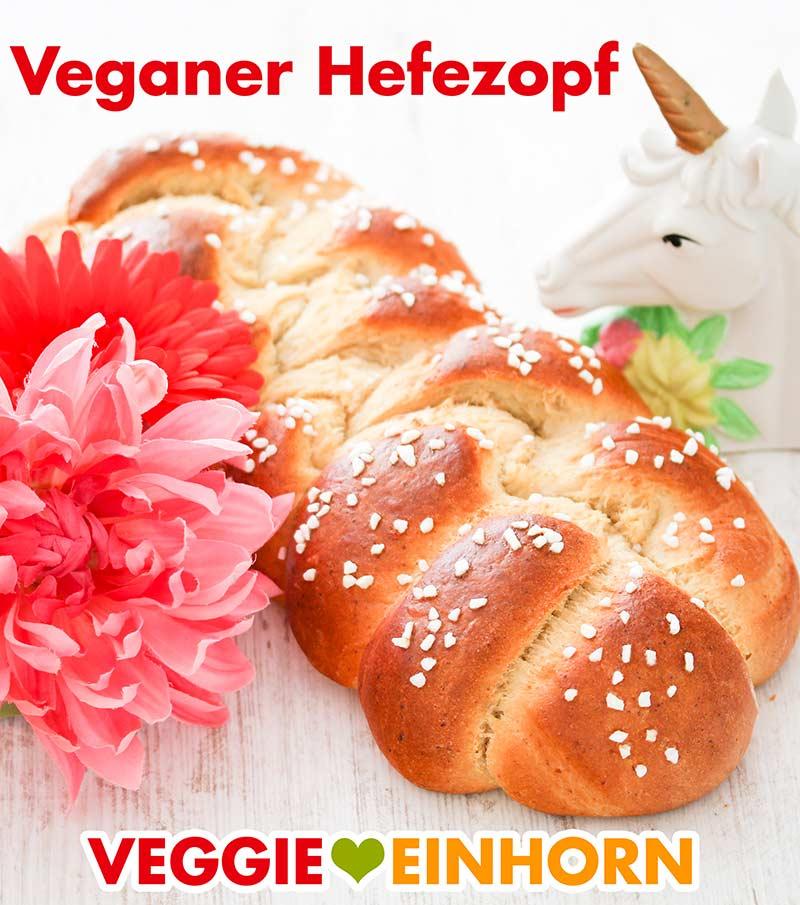 Veganer Hefezopf mit Blumen und einem Einhorn