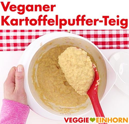 Veganer Kartoffelpuffer Teig