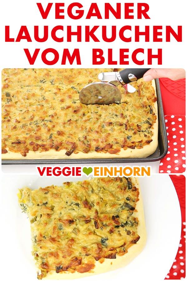 Veganer Lauchkuchen mit Hefeteig