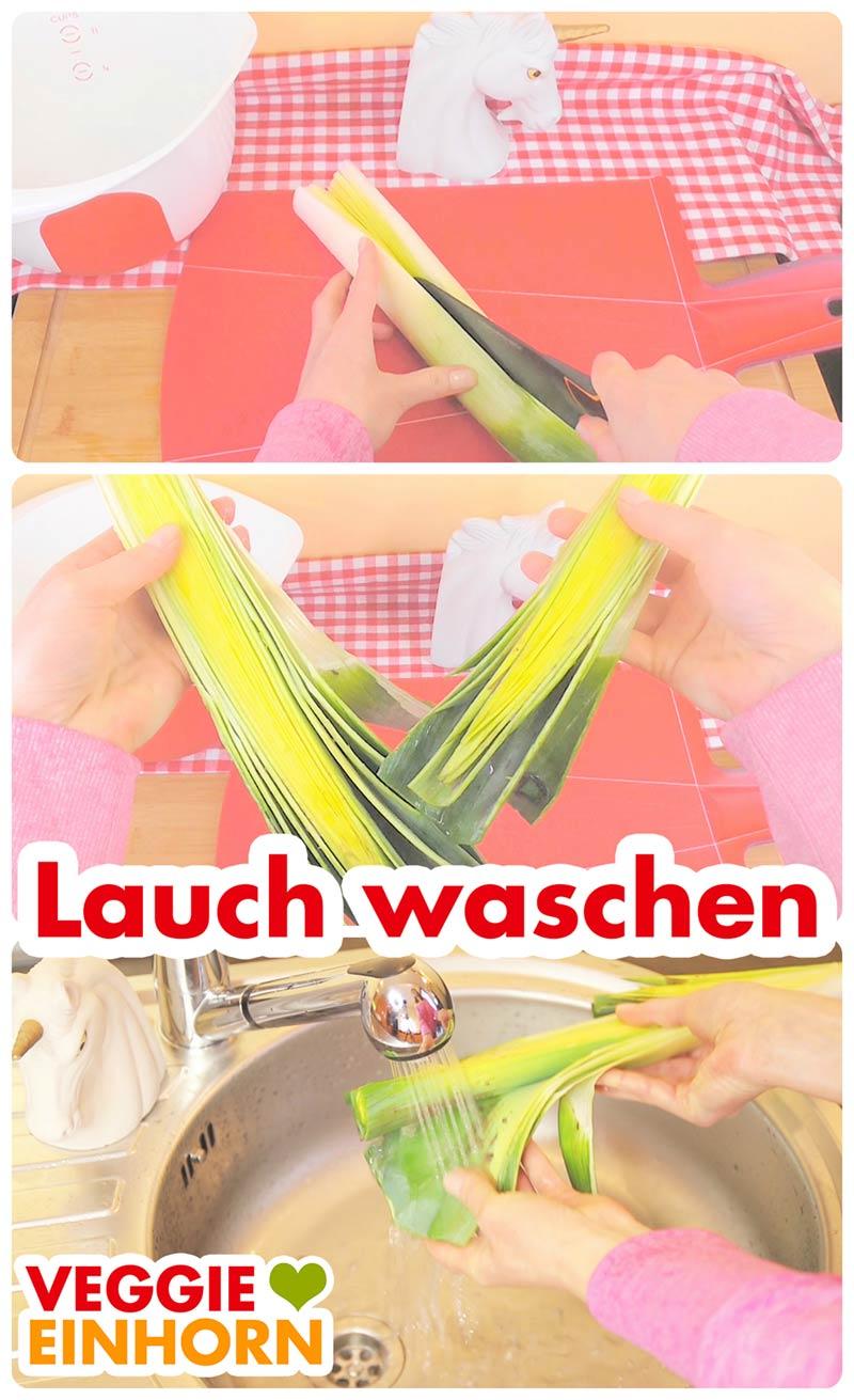 Lauch gründlich waschen