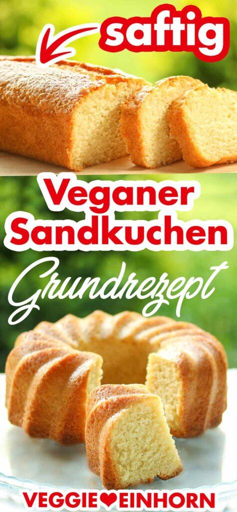 Veganer Sandkuchen Grundrezept