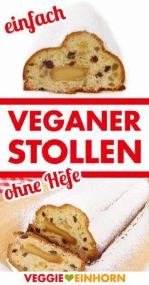 Veganer Stollen ohne Hefe Pinterest