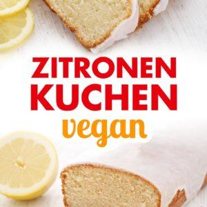 Veganer Zitronenkuchen mit Zitronen