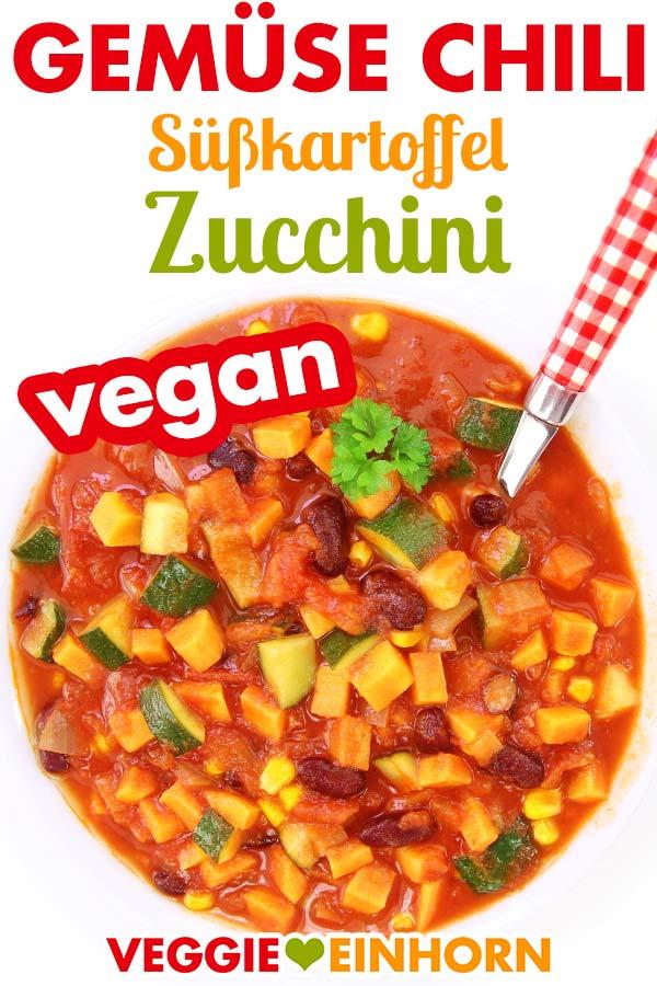 Veganes Gemüse Chili mit Süßkartoffel und Zucchini