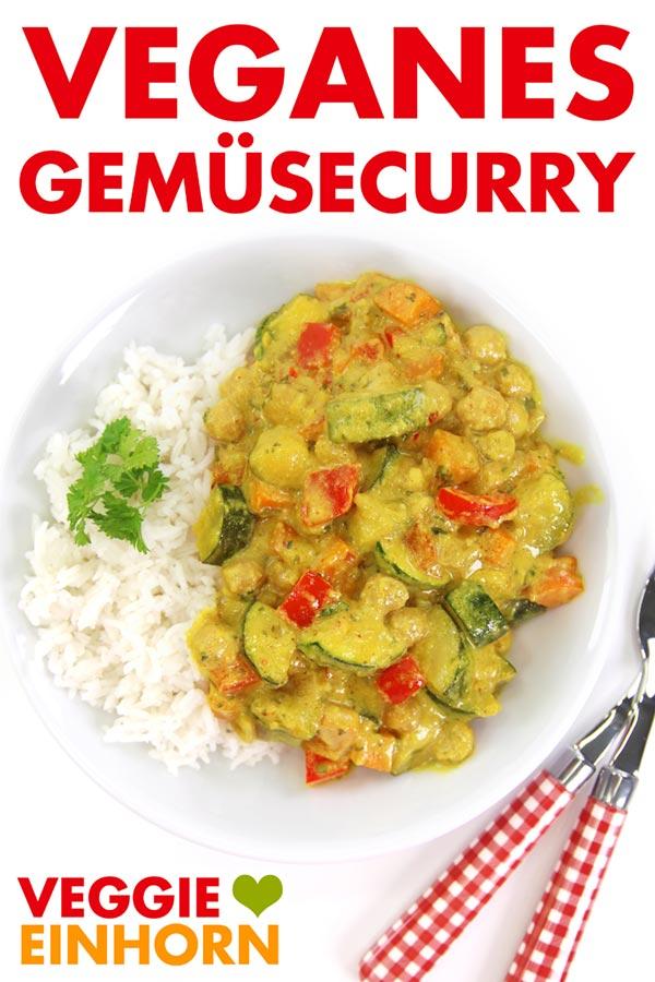 Veganes Gemüsecurry mit Kokosmilch und Kichererbsen